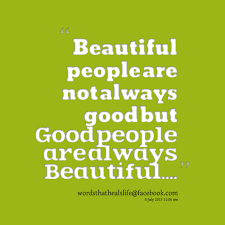 Beautiful As Always Quotes Best of 24 Beautiful Good People Quotes And Sayings