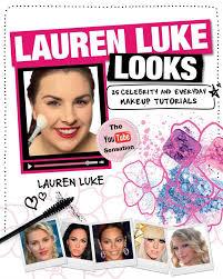 lauren luke looks 25 celebrity and everyday makeup tutorials lauren luke amazon com books