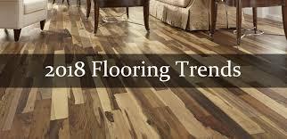top flooring trends in 2018