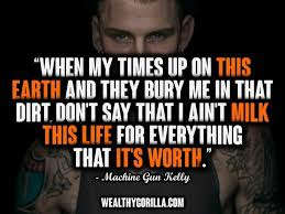 30 Awesome Machine Gun Kelly Mgk Quotes 2019 Wealthy Gorilla