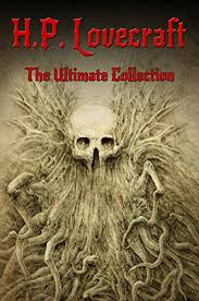 amazon com h p lovecraft the ultimate collection works by  h p lovecraft the ultimate collection 160 works by lovecraft early writings fiction