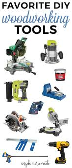 my favorite diy woodworking tools to see the full list more