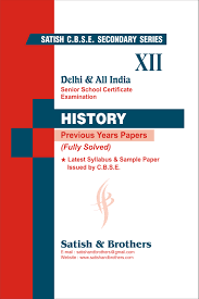 cbse class th history previous year solved question papers