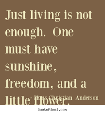 Just Live Life Quotes Cool Quotes About Just Living Life 48 Quotes