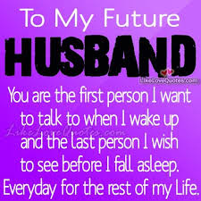 Future Husband Quotes Amazing I Love My Husband Quotes Image Result For Husband Quotes Husband