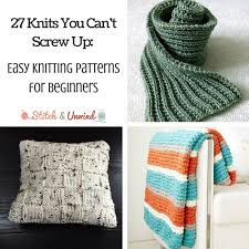 Beginner Knitting Patterns Impressive 48 Knits You Can't Screw Up Easy Knitting Patterns For Beginners