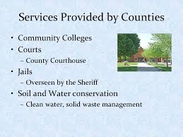 writing assignment make a t chart that shows the views of 7 services provided by counties community colleges courts county courthouse jails overseen by the sheriff soil and water conservation clean water
