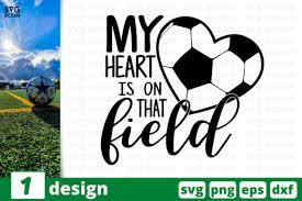 My Heart Is On That Field Graphic By Svgocean Creative Fabrica