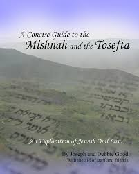 A Concise Guide To The Mishnah And The Tosefta