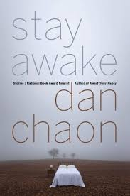 best ways to stay awake stay awake by dan chaon