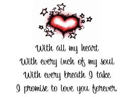 I Love You With All My Heart Quotes Extraordinary I Will Love You With All My Heart Now And Forever For The Rest Of