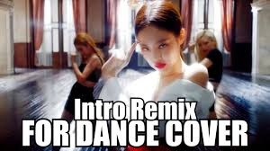 JENNIE - SOLO - REMIX INTRO FOR DANCE COVER - YouTube