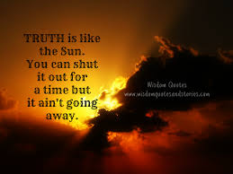 Truth Is Like The Sun Wisdom Quotes Stories Fascinating Sun Quotes