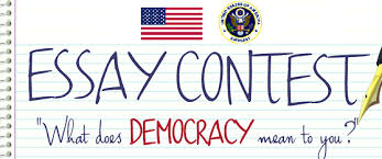 essay contest what does democracy mean to you u s embassy in young people over 13 years of age are invited to participate by submitting an essay on democracy