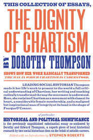 the dignity of chartism by dorothy thompson penguinrandomhouse com the dignity of chartism by dorothy thompson