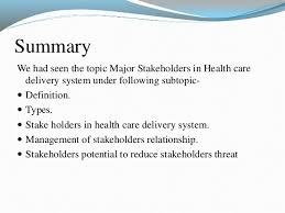 stakeholders in healthcare major stakeholders in health care delivery system