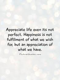 Quotes About Appreciating Life Beauteous How To Increase Your Appreciation In Life Victoria J Brown