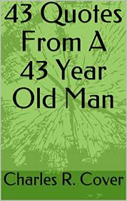 Book Titles In Quotes New 48 Quotes From A 48 Year Old Man Charles R Cover 48