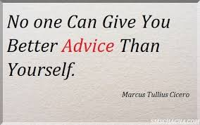 Image result for images on advice with quotes