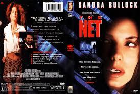 The Net. Starring by Sandra Bullock