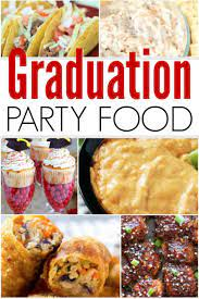 Here are ideas for finger foods for a party that are fresh, easy to make, and 100% crowd pleasers. Graduation Party Food Ideas Graduation Party Food Ideas For A Crowd