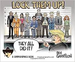 Lock Them Up!: A Ben Garrison Cartoon Collection: Garrison, Ben,  Norton-Garrison, Tina: 9780692126608: Amazon.com: Books