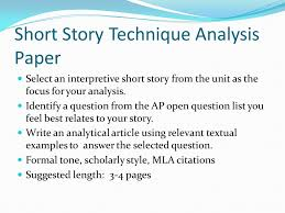 assign short story technique analysis paper overview of analysis  3 short story technique analysis