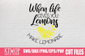 Patrick's day, wedding, summer, home, garden, christmas, halloween, fall 200+ free files is awesome, but 300+ free commercial cut files is even better! When Life Gives You Lemons Make Lemonade Graphic By Ktwop Creative Fabrica Di 2020