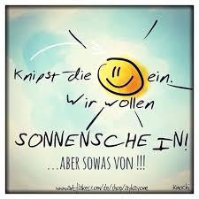 Knipst Die Sonne Ein Wir Alle Wollen Sonnenschein Und Happy Sein
