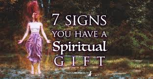 7 signs you have a spiritual gift are you genuinely gifted