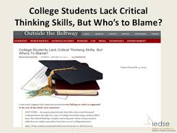 Critical Thinking Cornerstone of higher education Thinking process