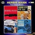 Four Classic Albums: Herbie Mann With the Wessel Ilcken Trio/Sultry Serenade/Yardbird S