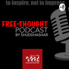 Free-Thought Podcast by Shuddhashar