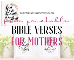 You can use the list of bible verses for writing and/or creating many mothers day gifts or any other mothers day activities. Bible Verses For Mothers Free Printable Printables And Inspirations