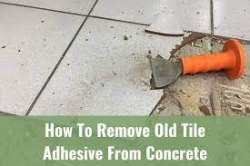 how to remove old tile adhesive from