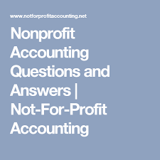 Nonprofit Chart Of Accounts Nonprofit Accounting Questions And Answers Not For Profit