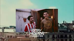 STAY HOMAS, Oques Grasses - <b>The Bright Side</b> (Official Video ...