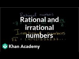 Intro To Rational Irrational Numbers Algebra Video