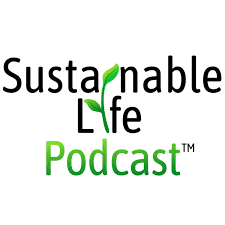 Sustainable Life Podcast™
