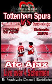 Tottenham Hotspur Ajax Live Op Meerderegrote Schermen Bij