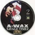 Savage Timez [2 CD]