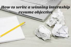 What Is Objective On A Resume Sample Internship Resume Objective