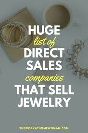 huge list of direct s panies that sell jewelry jewelry workfromhome business