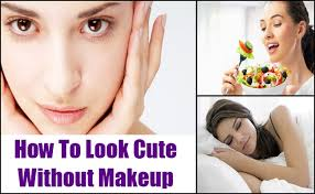 how to how to look cute without makeup how to look cute without make up