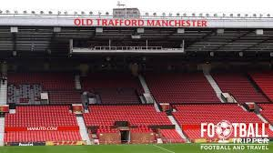 Old Trafford Guide Manchester United Fc Football Tripper