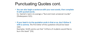 Punctuating Lead Ins Quotes And Citations Ppt Download