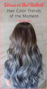 The Hottest Hair Color Trends 7beautytips