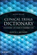 <b>Clinical</b> Trials Dictionary: Terminology and Usage ...
