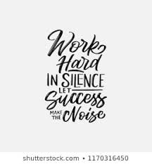 Quotes Works Work Hard Quote Photos 6 664 Work Hard Stock Image Results