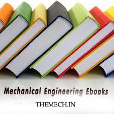Mechanical Engineering Ebooks | Download for free - TheMech.in
